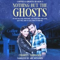 Nothing but the Ghosts - Charity Tahmaseb