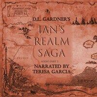 Ian's Realm Saga Part 2 - D.L. Gardner