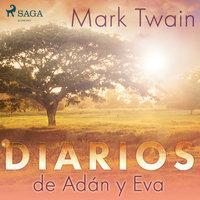Diarios de Adán y Eva - Mark Twain