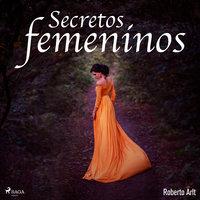Secretos femeninos - Roberto Artl