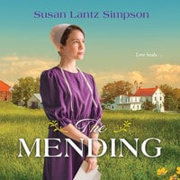 The Mending - Susan Lantz Simpson