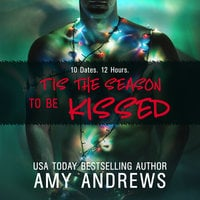 Tis the Season to be Kissed - Amy Andrews