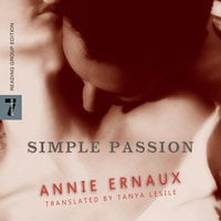 Simple Passion - Annie Ernaux
