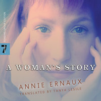 A Woman's Story - Annie Ernaux
