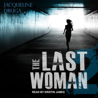 The Last Woman 2 - Jacqueline Druga