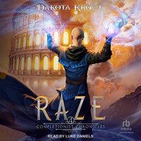 Raze - Dakota Krout
