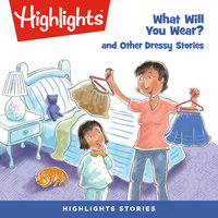 What Will You Wear? and Other Dressy Stories - Marianne Mitchell