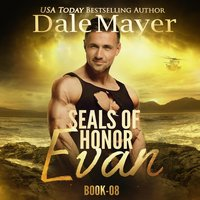 SEALs of Honor: Evan - Dale Mayer
