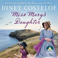 Miss Mary's Daughter - Diney Costeloe