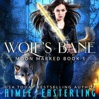 Wolf's Bane - Aimee Easterling