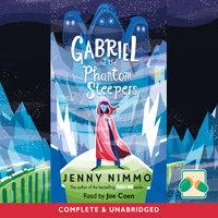 Gabriel and the Phantom Sleepers - Jenny Nimmo