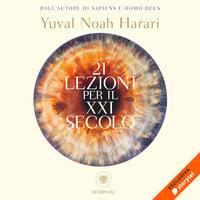 21 lezioni per il XXI secolo - Yuval Noah Harari