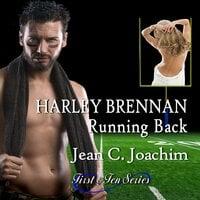 Harley Brennan, Running Back - Jean C. Joachim