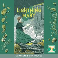 Lightning Mary - Anthea Simmons