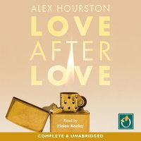 Love After Love - Alex Hourston