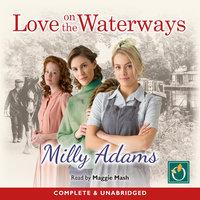 Love on the Waterways - Milly Adams