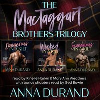 The MacTaggart Brothers Trilogy - Anna Durand