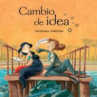 Cambio de idea - Sol Silvestre, Pablo Pino