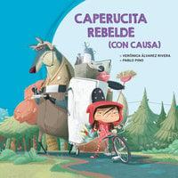 Caperucita rebelde (con causa) - Pablo Pino, Verónica Álvarez Rivera