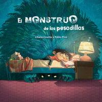El monstruo de las pesadillas - Liliana Cinetto, Pablo Pino