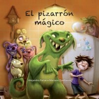 El pizarrón mágico - Mariano Epelbaum, Alejandro Farías