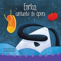 Enrico, cantante de ópera - Viviana Garófoli, Sergio de Giorgi