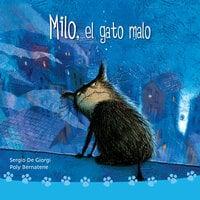 Milo, el gato malo - Poly Bernatene, Sergio de Giorgi