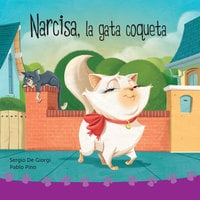 Narcisa, la gata coqueta - Pablo Pino, Sergio de Giorgi