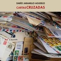 Cartas cruzadas - Dario Jaramillo