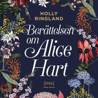 Berättelsen om Alice Hart - Holly Ringland