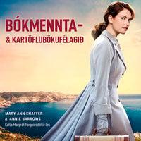 Bókmennta- og kartöflubökufélagið - Mary Ann Shaffer, Annie Barrows