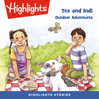 Tex and Indi: Outdoor Adventures - Lissa Rovetch