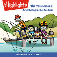 The Timbertoes: Adventuring in the Outdoors - Marileta Robinson, Rich Wallace