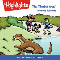 The Timbertoes: Meeting Animals - Marileta Robinson, Rich Wallace