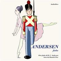Andersen Fiabe - Andersen, H. C. (Hans Christian), 1805