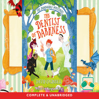 The Dentist of Darkness - David O'Connell