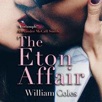 The Eton Affair - William Coles