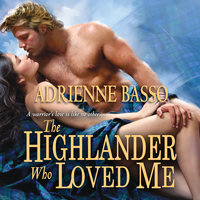 The Highlander Who Loved Me - Adrienne Basso