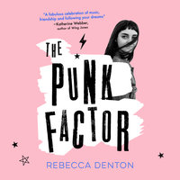The Punk Factor - Rebecca Denton