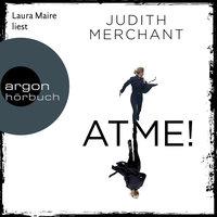 Atme! - Judith Merchant