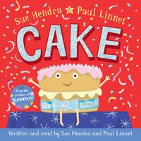 Cake - Sue Hendra, Paul Linnet