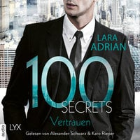 100 Secrets: Vertrauen - Lara Adrian