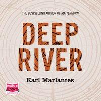 Deep River - Karl Marlantes
