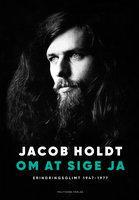 Om at sige ja - Jacob Holdt