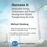 Harness It: Renewable Energy Technologies and Project Development Models Transforming the Grid - Michael Ginsberg