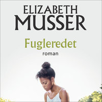 Fugleredet - Elzabeth Musser