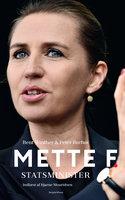 Mette F. - Statsminister - Bent Winther, Peter Burhøi