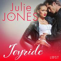Joyride: Erotic Short Story - Julie Jones