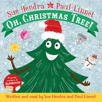 Oh, Christmas Tree! - Sue Hendra, Paul Linnet