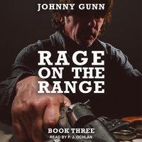 Rage On The Range - Johnny Gunn